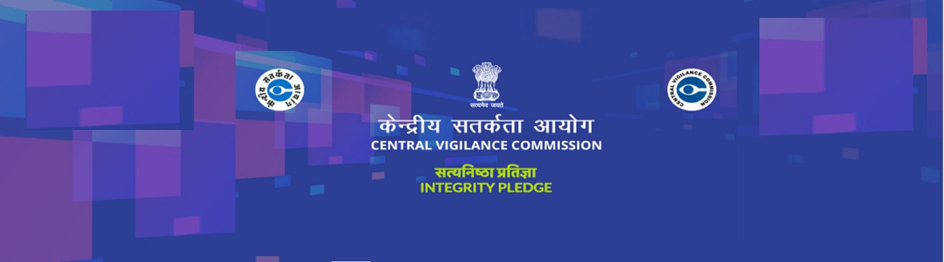Observance of Vigilance Awareness Week - 2020 : 27th October, 2020 to 2nd November, 2020 - For Integrity Pledge, click on cvc.nic.in